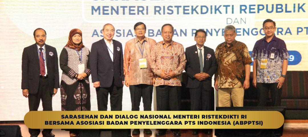Sarasehan dan Dialog Nasional Menteri RISTEKDIKTI RI Bersama Asosiasi Badan Penyelenggara PTS Indonesia (ABPPTSI)